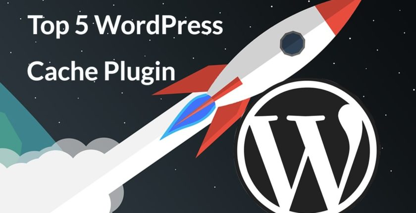 Top 5 WordPress Caching Plugins